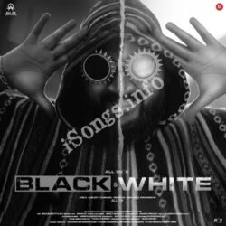 (ALL Ok Black and White Movie songs)